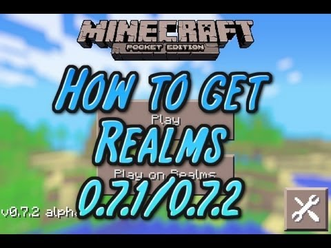 How To Get Realms On Minecraft PE 0.7.1/0.7.2