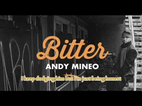 Andy Mineo - Bitter [Lyrics On Screen]