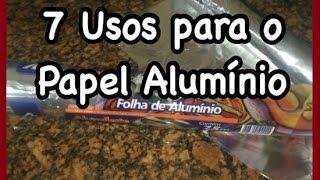 7 Usos Para O Papel Alumínio - VEDA #13