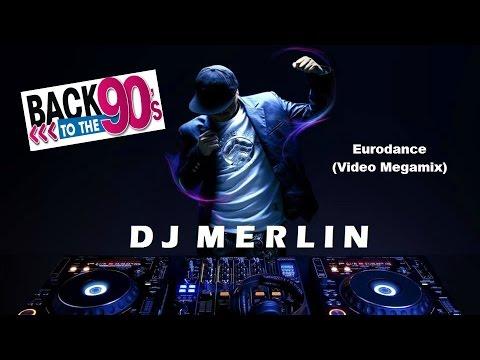 Dj Merlin - Eurodance (Video Megamix)