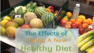 Eat: The Effects of Trying A New Healthy Diet