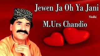 M.Urs Chandio - Jewen Ja Oh Ya Jani.mp4
