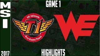 SKT T1 vs Team WE Highlights MSI 2017 Day 2 Group Stage - SKT vs WE Highlights