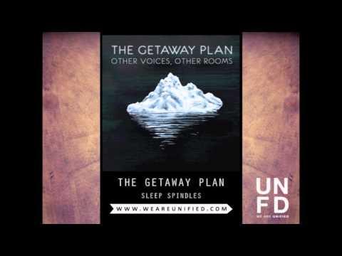 The Getaway Plan - Sleep Spindles