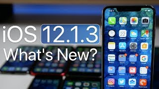 iOS 12.1.3 is Out! - What's New?