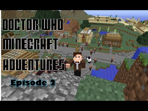 Doctor Who Minecraft Adventures Ep.2: The Withered King
