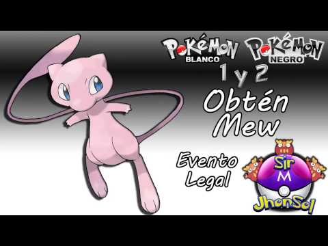 Obtener Mew de Evento Legal para Pokemon Blanco. Negro .Black. White 1 y 2