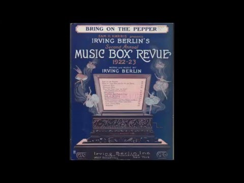 Irving Berlin - Bring On the Pepper