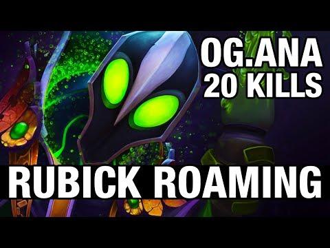 RUBICK ROAMING - OG.Ana WITH 20 KILLS - Dota 2