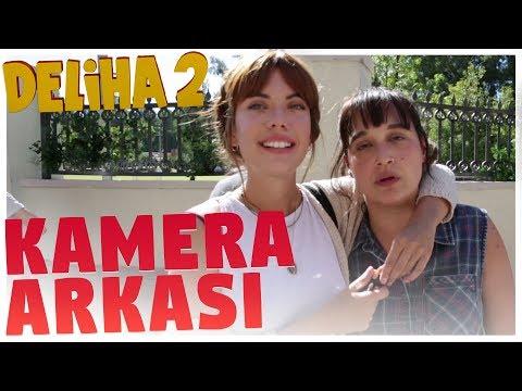 Deliha 2 - Kamera Arkası (19 Ocak'ta Sinemalarda)