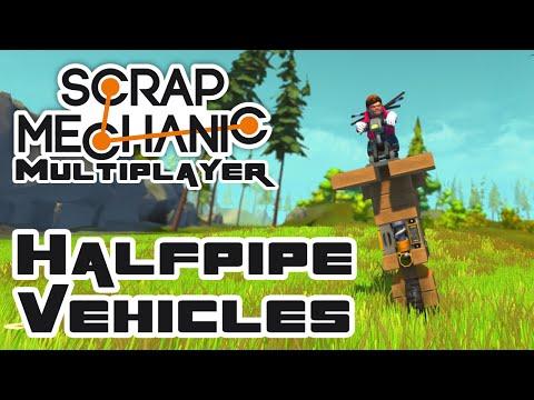 Let's Build Halfpipe Vehicles! - Let's Play Scrap Mechanic - Part 169