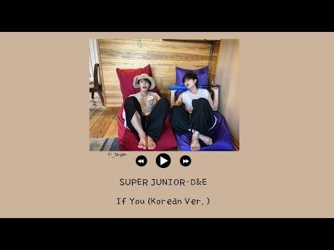 Download 韓繁中字 SUPER JUNIOR-D&E - If You Korean Ver. Mp4 baru