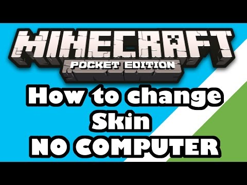 [0.10.4] How to change Skin  NO COMPUTER  Minecraft Pocket Edition