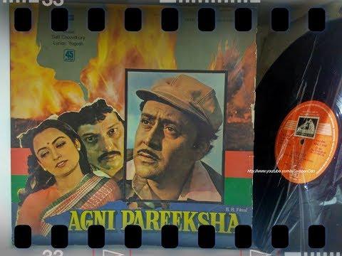 O Re Man Gungun-AGNI PAREEKSHA-Lata Mangeshkar-Salil Chowdhury-Yogesh - Rameshwari-Parikshit Sahani