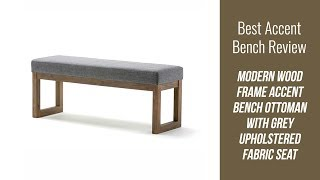 Accent Bench Review - Modern Wood Frame Accent Bench Ottoman