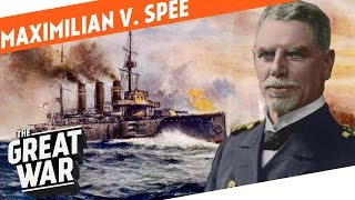 Standing Up To The Royal Navy - Maximilian von Spee I WHO DID WHAT IN WW1?