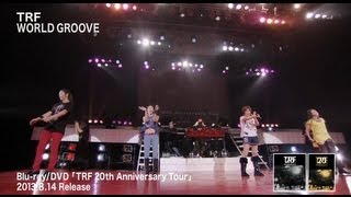 TRF / TRF 20th Anniversary Tour Digest