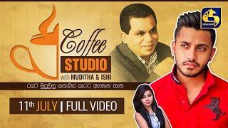 COFFEE STUDIO WITH MUDITHA AND ISHI II 2020-07-11
