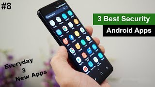 (Part #8) Top & Best of 3 Security Android Apps in July 2018 - Everyday 3 best Apps - Daily New Apps