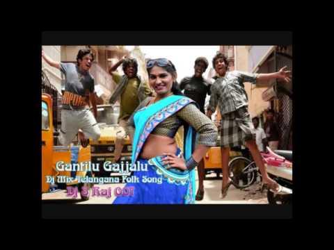 Gantilu Gajjalu Dj Mix Telangana Folk Song Dj S Raj 007 WapMor Com