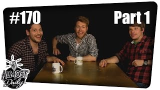 Almost Daily #170 | Bumsen! Jetzt! | Part 1 | 27.06.2015