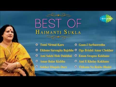 Best Of Haimanti Sukla | Ekhono Sarengita Bajchhe | Bengali Songs Jukebox | Haimanti Sukla Songs video