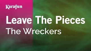 download lagu Karaoke Leave The Pieces - The Wreckers * gratis