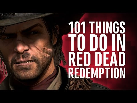 101 Things to do in Red Dead Redemption while waiting for Red Dead Redemption 2