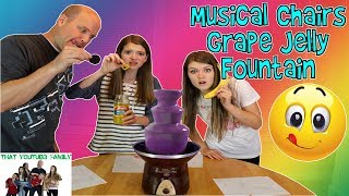 MUSICAL CHAIRS GRAPE JELLY FOUNTAIN CHALLENGE / That YouTub3 Family
