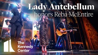 Lady Antebellum honors Reba McEntire | 2018 Kennedy Center Honors