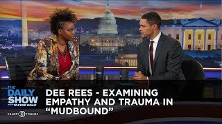 "Dee Rees - Examining Empathy and Trauma in ""Mudbound"" 