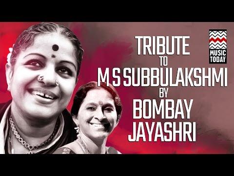 Tribute to M S Subbulakshmi by Bombay Jayashri | Audio Jukebox | Carnatic Classical | Vocal