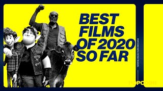 Top 10 movies of 2020 (so far)