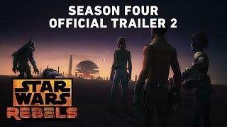 Star Wars Rebels Season 4 Trailer 2 (Official)