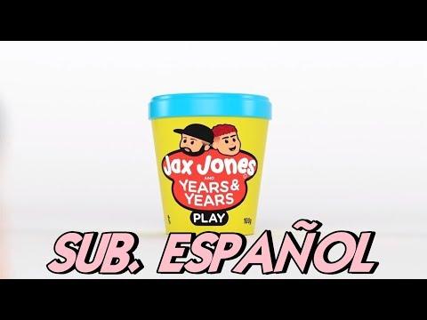 Jax Jones - Play Sub Español (ft Years & Years)
