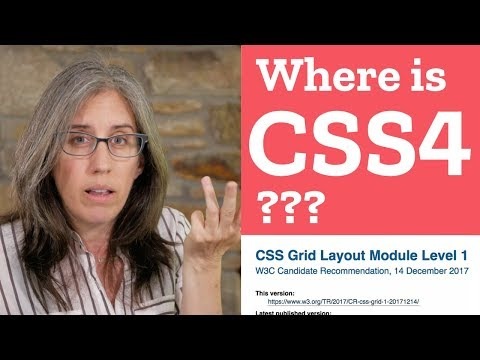 Where is CSS4? When is it coming out? (06月29日 11:45 / 8 users)
