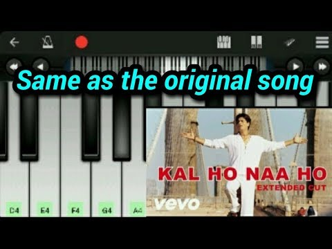 Kal Ho Na Ho Piano (Full Song ) || Sonu Nigam || -Mobile Piano Tutorial By Perfect Piano