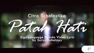 Citra Scholastika - Patah Hati Feat Surya Sahetapy   Sign Language