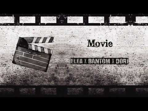 Movie - Elea x Bantom x Dori. (Prod.PurpleWinter)