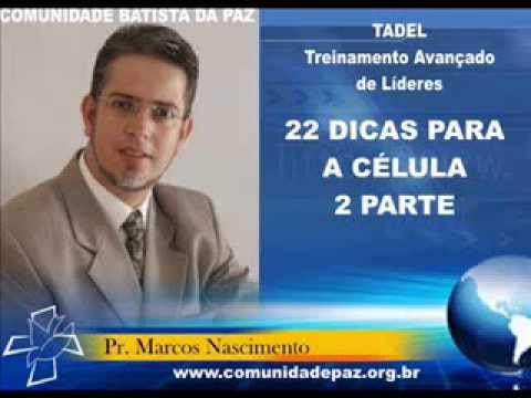 TADEL: 22 DICAS PARA A CÉLULA - 2 PARTE - www comunidadepaz org br