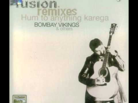 Bombay Vikings- Chodd do Anchal