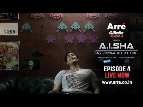 A.I.SHA My Virtual Girlfriend | Episode 4 | An Arre Original Web Series