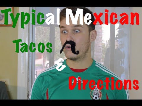 Typical Mexican (Tacos & Directions) | Spanish