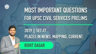 Set 7 || Most important Questions for UPSC Civil Services by Rohit Dagar