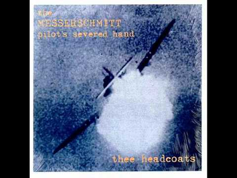 Thee Headcoats - I Suppose I'm A Poseur