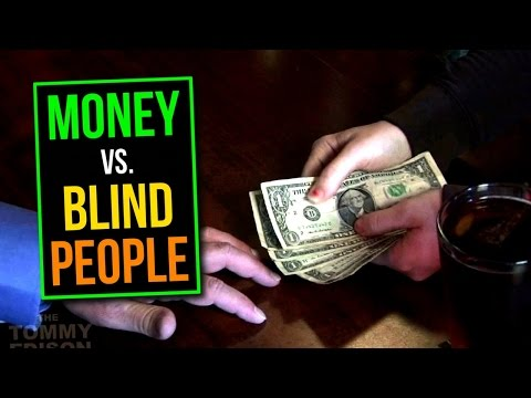 How Blind People Use Paper Money Music Videos