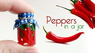polymer clay Peppers In a Jar TUTORIAL | polymer clay food
