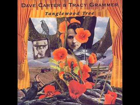 Tracy Grammer And Dave Carter - Tanglewood Tree