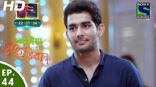 Bade Bhaiyya Ki Dulhania - बड़े भैया की दुल्हनिया - Episode 44 - 16th September, 2016