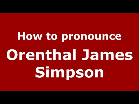 orenthal james simpson 2 essay The o j simpson murder case (officially titled people of the state of california vorenthal james simpson)  when should you do your essay.